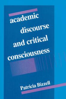 Academic Discourse and Critical Consciousness