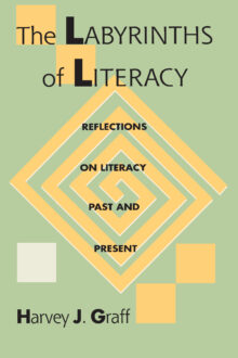 The Labyrinths Of Literacy