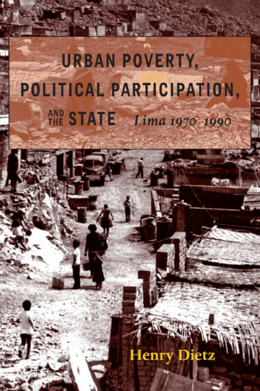 Urban Poverty, Political Participation, and the State