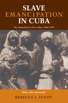 Slave Emancipation In Cuba