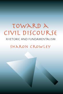 Toward a Civil Discourse