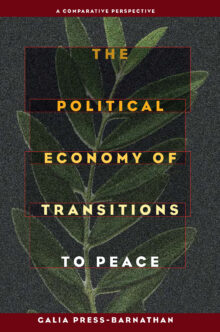 The Political Economy of Transitions to Peace