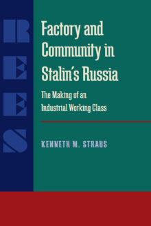 Factory and Community in Stalin's Russia