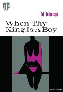 When Thy King Is A Boy