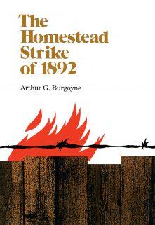 The Homestead Strike of 1892
