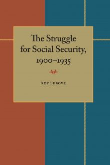 The Struggle for Social Security, 1900–1935