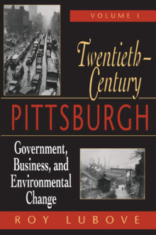 Twentieth Century Pittsburgh Volume 1