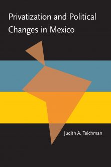 Privatization and Political Change in Mexico