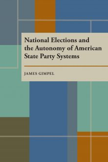 National Elections and the Autonomy of American State Party Systems