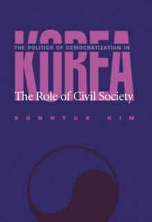 The Politics Of Democratization In Korea