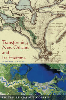 Transforming New Orleans & Its Environs