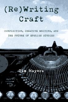 (Re)Writing Craft