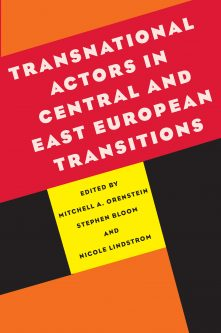 Transnational Actors in Central and East European Transitions
