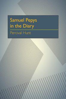 Samuel Pepys in the Diary