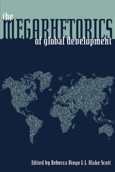 The Megarhetorics of Global Development