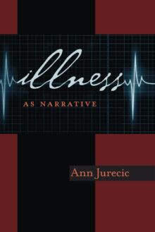 Illness as Narrative