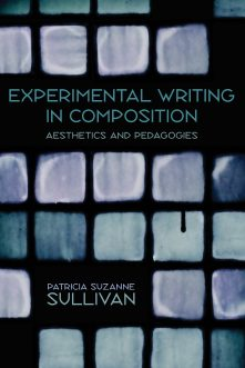 Experimental Writing in Composition