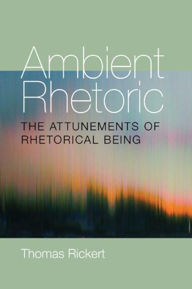 Ambient Rhetoric
