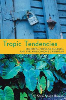 Tropic Tendencies