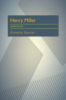 Henry Miller: Expatriate