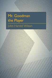 Mr. Goodman the Player