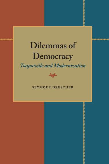 Dilemmas of Democracy