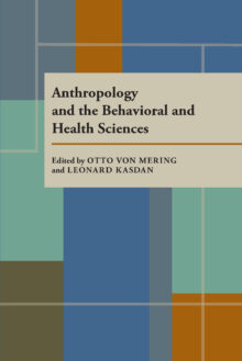 Anthropology and the Behavioral and Health Sciences