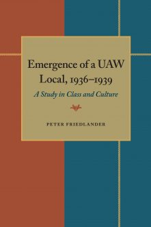 The Emergence of a UAW Local, 1936–1939