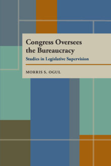 Congress Oversees the Bureaucracy