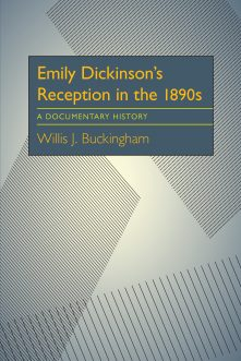 Emily Dickinson's Reception in the 1890s