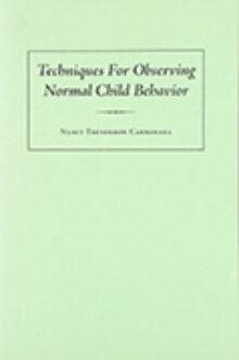 Techniques for Observing Normal Child Behavior