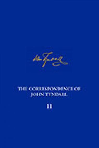 The Correspondence of John Tyndall, Volume 11