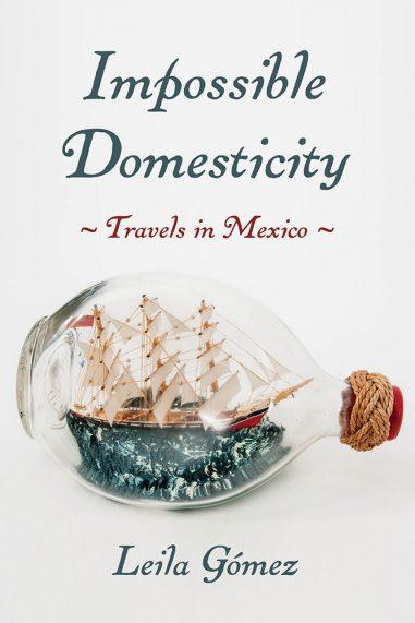 Impossible Domesticity